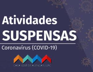 Suspensão de atividades da CJA; Corona; COVID-19